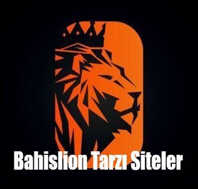 Bahislion Tarzı Siteler