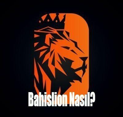 bahislion nasıl